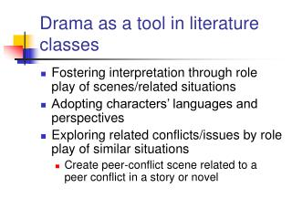 Drama as a tool in literature classes