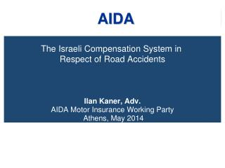The Israeli Compensation System in  Respect of Road Accidents