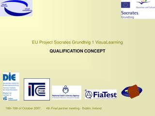 EU Project Socrates Grundtvig 1  VisuaLearning QUALIFICATION CONCEPT