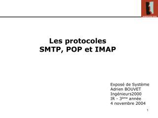 Les protocoles  SMTP, POP et IMAP