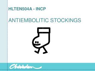 HLTEN504A - INCP