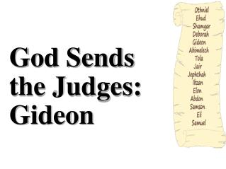 God Sends the Judges: Gideon