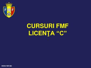 "CURSURI FMF  LICEN ŢA  ""C"""