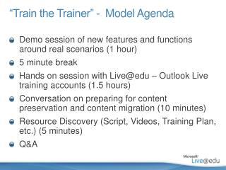 �Train the Trainer� - �Model  Agenda
