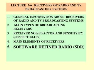 LECTURE  5-6.   receivers  OF  RADIO and TV  broadcastING   systems