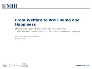 From Welfare to Well-Being and Happiness