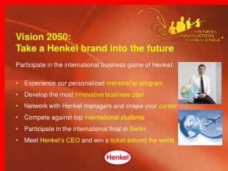 Participate in the international business game of Henkel: