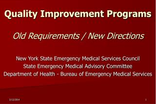 Quality Improvement Programs  Old Requirements