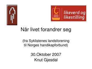 Når livet forandrer seg (fra Syklistenes landsforening  til Norges handikapforbund)