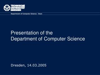 Presentation of the  Department of Computer Science