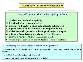 F ormulace výzkumného problému