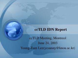 ccTLD IDN Report