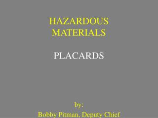 HAZARDOUS MATERIALS  PLACARDS