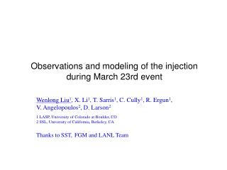 Observations and modeling of the injection  during March 23rd event