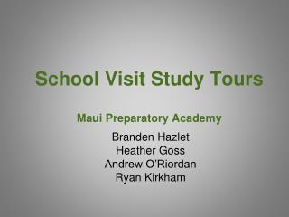School Visit Study Tours Maui Preparatory Academy