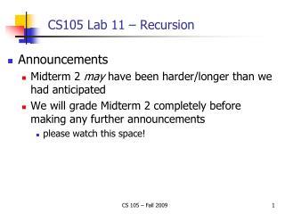CS105 Lab 11 – Recursion