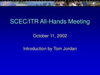 SCEC/ITR All-Hands Meeting
