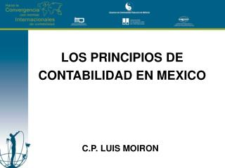 LOS PRINCIPIOS DE  CONTABILIDAD EN MEXICO