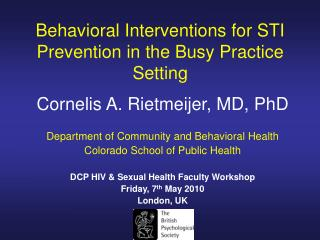 Behavioral Interventions for STI Prevention in the Busy Practice Setting