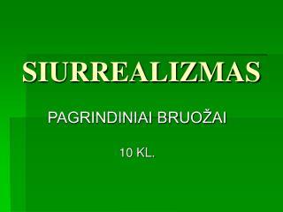SIURREALIZMAS