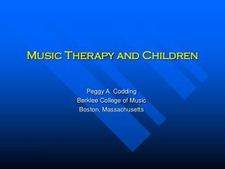 Music Therapy and Children