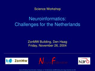 ZonMW Building, Den Haag  Friday, November 26, 2004