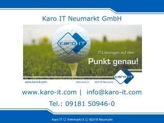 Karo IT Neumarkt GmbH