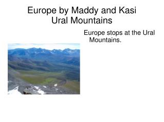 Europe by Maddy and Kasi Ural Mountains
