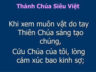Thánh Chúa Siêu Việt
