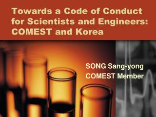 Towards a Code of Conduct for Scientists and Engineers: COMEST and Korea