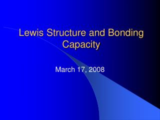 Lewis Structure and Bonding Capacity