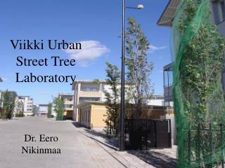 Viikki Urban Street Tree Laboratory
