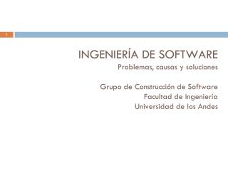 Rubby Casallas, Andrés Yie Departamento de Sistemas y Computación Facultad de Ingeniería