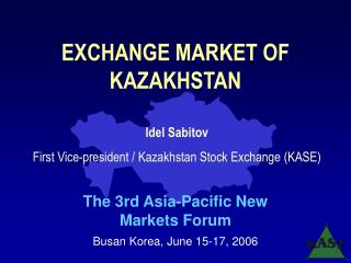 EXCHANGE MARKET OF KAZAKHSTAN