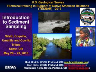 Introduction to Sediment Sampling  Siletz, Coquille,  Umatilla and Cowlitz Tribes Siletz, OR