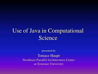 Use of Java in Computational Science