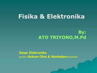 Fisika & Elektronika