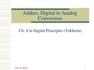 Adders, Digital to Analog Conversion