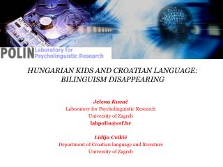 HUNGARIAN KIDS AND CROATIAN LANGUAGE: BILINGUISM DISAPPEARING