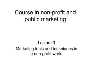 Course in non-profit and public marketing