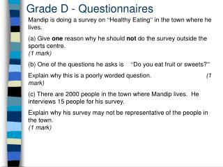 Grade D - Questionnaires