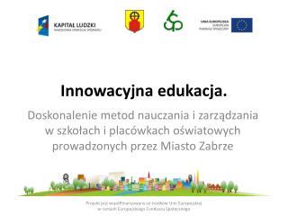 Innowacyjna edukacja.