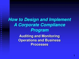 How to Design and Implement A Corporate Compliance Program