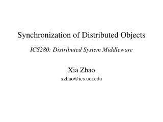 Synchronization of Distributed Objects