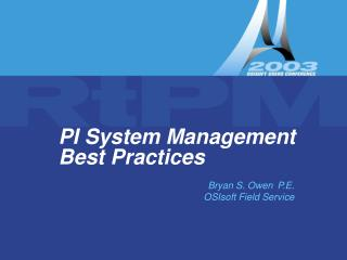 PI System Management      Best Practices