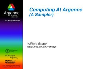 Computing At Argonne A Sampler