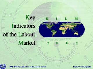 K ey I ndicators of the  L abour M arket