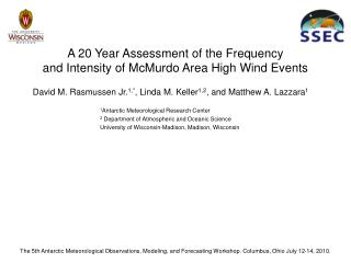 A 20 Year Assessment of the Frequency  and Intensity of McMurdo Area High Wind Events