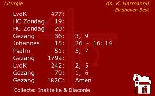 LvdK477: HC Zondag19: HC Zondag 20:    Gezang36:3,  9