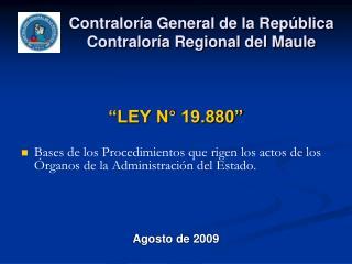Contralor a General de la Rep blica Contralor a Regional del Maule